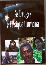 As Drogas e a Psique Humana