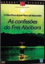 AS CONFISSÕES DO FREI ABÓBORA - SUPER RARO - OBRA PRIMA DE José Mauro de Vasconcelos.