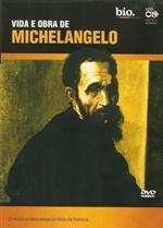 Michelangelo - Vida e Obra