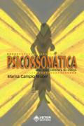 Psicossomatica e Estética do Corpo - DVD DUPLO