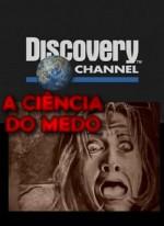 A Ciência do Medo
