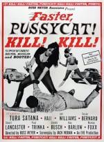 Faster , Pussycat Kill! Kill!