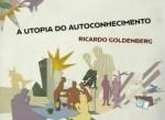 A Utopia do Auto-Conhecimento