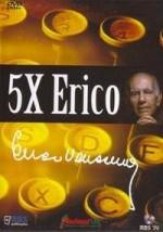 5x Erico