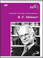 B. F. SKINNER - Grandes Educadores