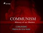 Comunismo-Socialismo - A História de uma Ilusão - 3 Episódios 1 DVD
