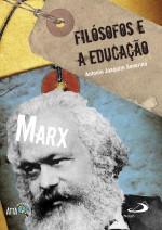 MARX FILÓSOFOS E EDUCAÇÃO