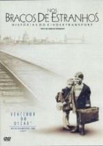 Nos Braços de Estranhos - Histórias do Kindertransport