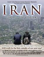 Irã - O Problema não é o Irã - Iran Is Not the Problem (2008)