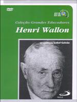 Henri Wallon - Grandes Educadores