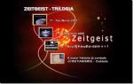 ZEITGEIST- Trilogia - 3 DVDS