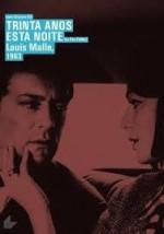 Trinta Anos Esta Noite (Le feu follet) - 1963