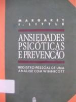 Ansiedades Psicóticas e Prevenção