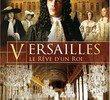 Versailles, o Sonho de um Rei 2008