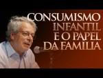 Frei Betto - Consumismo infantil e o papel da família