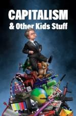 Capitalismo e Outras Coisas de Criança