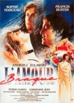 A Revolta do Amor (L´amour braque) 1985 - RARO