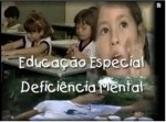 Educação Especial - Deficiência Mental