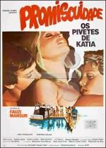 Promiscuidade - Os Pivetes de Katia 1983