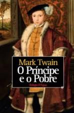 O Príncipe e o Mendigo (1937)- Autor Mark Twain - RARO