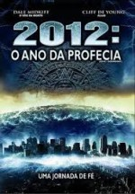 2012 o Ano da Profecia